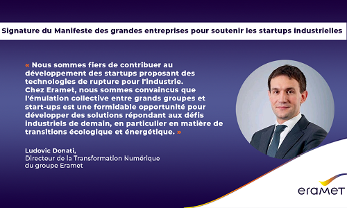 Quote of Ludovic Donati, Eramet's Chief Digital Officer, following the signature of the manifesto of large companies to support industrial start-ups